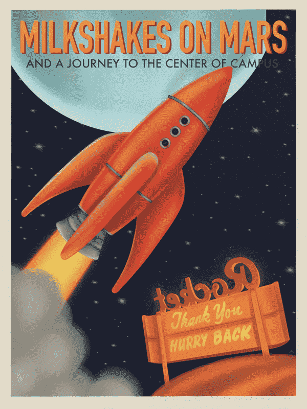 """Milkshakes on Mars"" Illustration of retro Rocket poster, with a rocket blasting off to the moon."