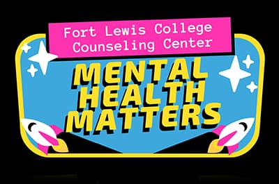 Fort Lewis College Counseling Center Mental Health Matters graphic with rocket ships