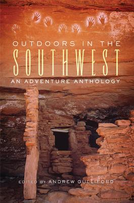 Outdoors in the Southwest, Andrew Gulliford